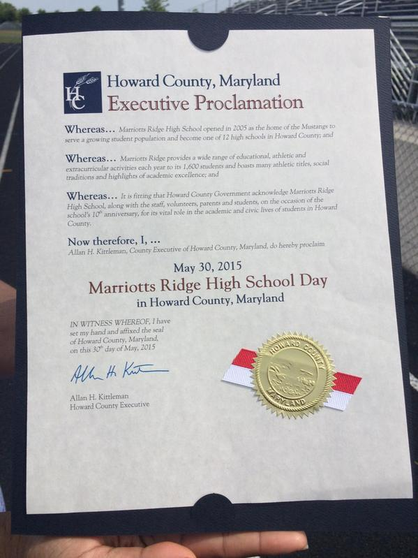 Proclaimed Marriotts Ridge High School Day. Thanks to County Executive Kittleman.